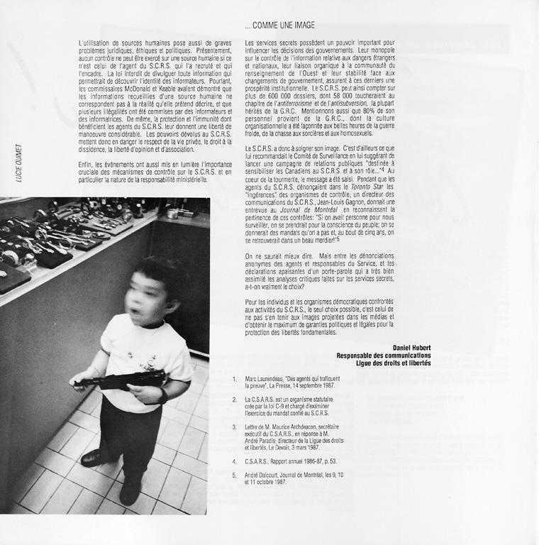 Photo: Lucie Ouimet, Sans titre. Daniel Hubert, Les services de renseignement: c'est pas du gâteau!, Ciel variable 05, p.48. ©Tous droits réservés
