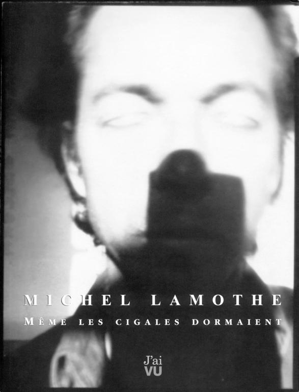 Michel Lamothe, Éditions J'ai VU Québec, 2000, 96 pages