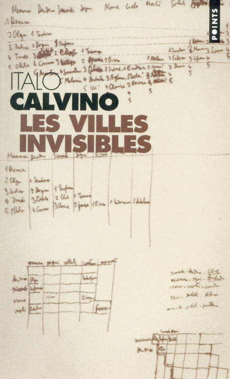 Italo Calvino, Les villes innvisibles, Paris Éditions du Seuil, 1974. © Italo Calvino