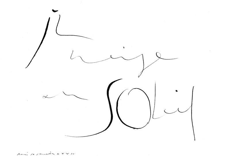Pablo Picasso, Il neige au soleil, calligraphie, 1934. © Pablo Picasso
