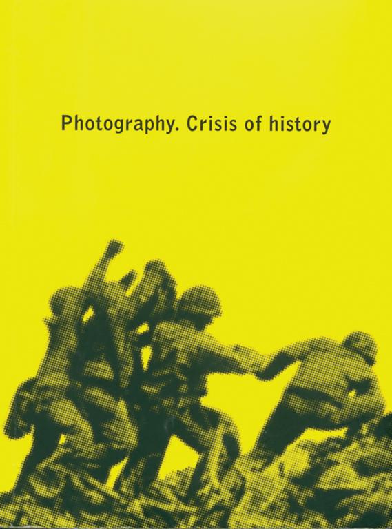 Photography. Crisis of history, sous la direction de Joan Fontcuberta, Barcelone, Actar, 2004, 253 p.