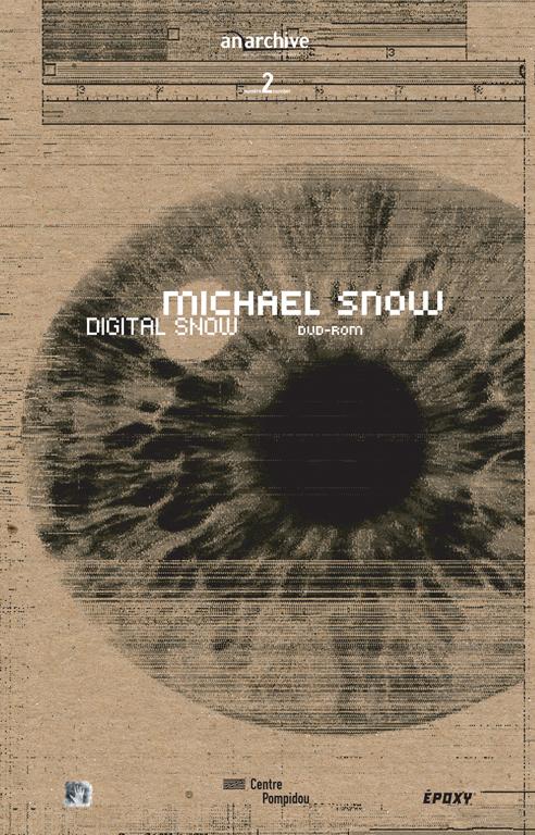 Michael Snow: Digital Snow, Collection Anarchives (sous la direction d'Anne-Marie Duguet), Paris, Éditions du Centre Georges Pompidou, 2002, en format cédérom