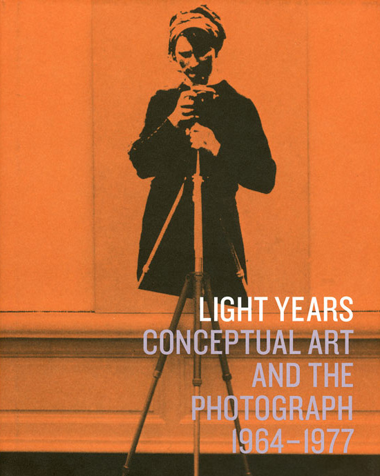 Light Years. Conceptual Art and the Photograph 1964-1977. Edited by Matthew S. Witkovsky Chicago: The Art Institute of Chicago, 2011, 264 pp.