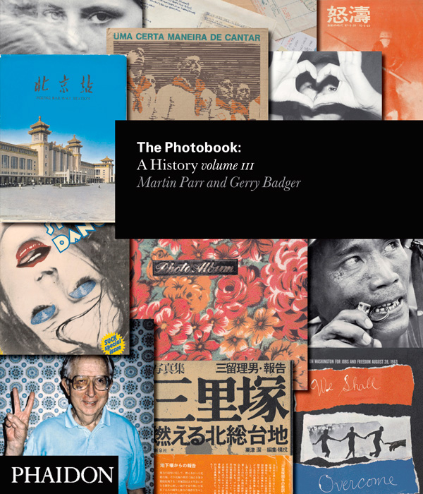 The Photobook: A History Volume III, Martin Parr et Gerry Badger, Londres et New York, Phaidon, 2014, 320 p., ill.