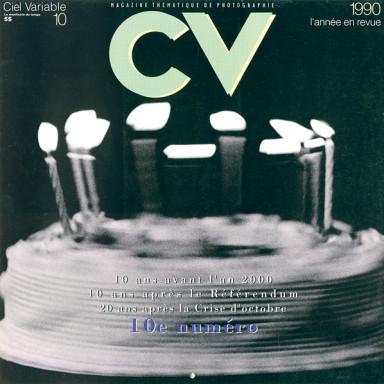 Ciel variable 10 – 1990, L'ANNÉE EN REVUE