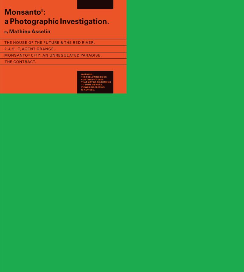 Mathieu Asselin, Monsanto, une enquête photographique. Paris, Actes Sud, 2017, 147 pages.
