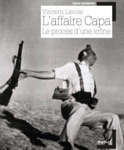 Vincent Lavoie, L'affaire Capa - François Brunet