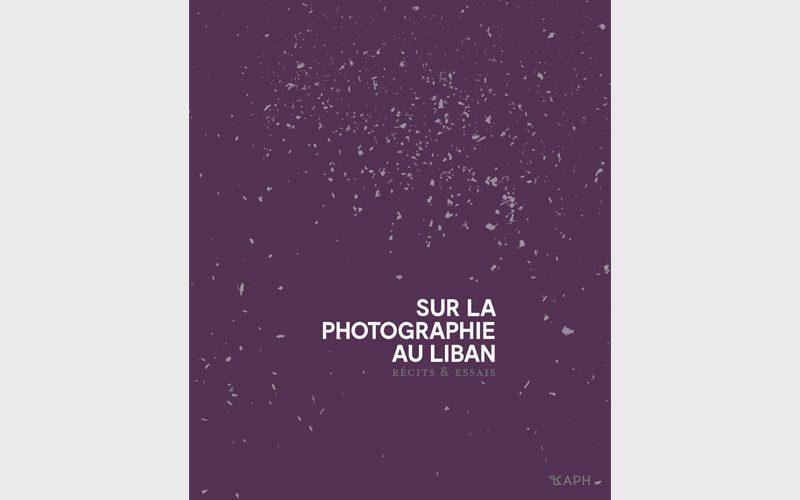 Clémence Cottard Hachem et Nour Salamé (dir.), Sur la photographie au Liban, Paris, Kaph Books – Presses du réel, 2018.